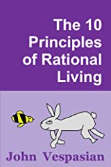 The 10 Principles of Rational Living Kindle Edition