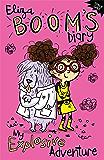 Eliza Boom's Diary: My Explosive Adventure