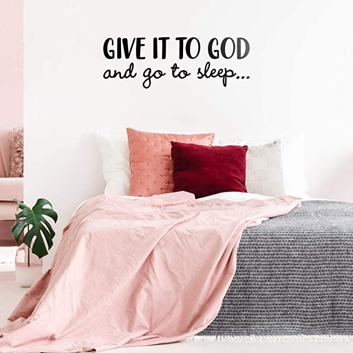 "Vinyl Wall Art Decal - Give It to God and Go to Sleep - 11"" x 31"" - Modern Inspirational Religious Quote Sticker for Home Office Bedroom Living Room Classroom Decor (Black)"