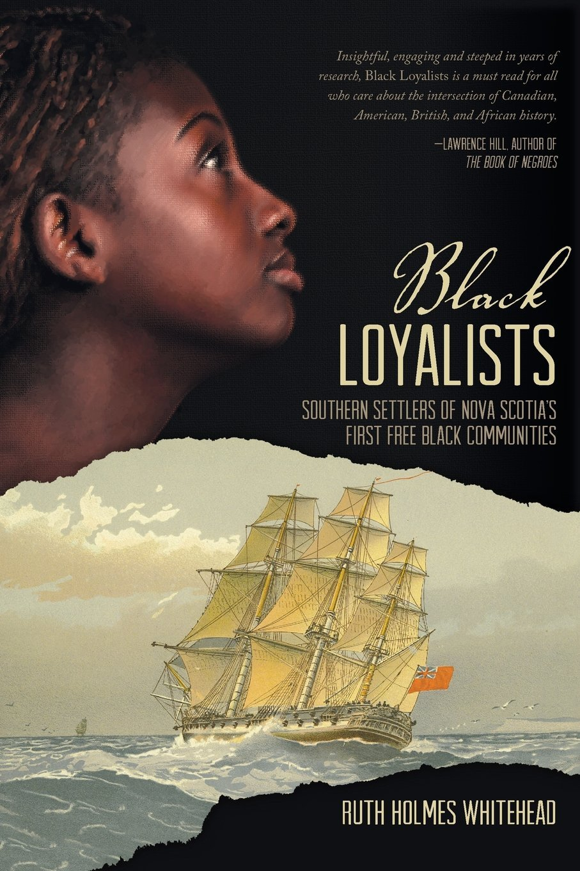 Black Loyalists: Southern Settlers of Nova Scotia's First Free Black Communities ebook