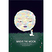 Maeve the Moon: An Orchids Afar Short Chapter Book