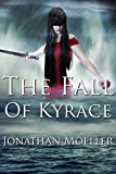 The Fall of Kyrace (World of the Ghosts short story)