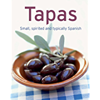 Tapas: Our 100 top recipes presented in one cookbook (English Edition)