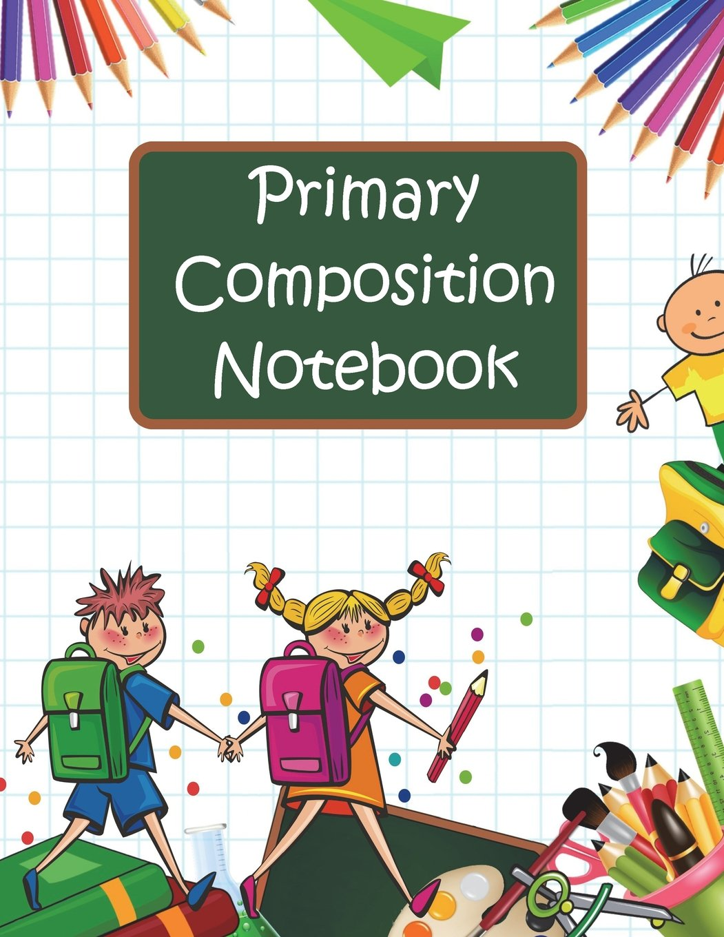 Primary Composition Book: Story Paper Journal with Writing Prompts for K-2 (Space on Top for Drawing & Dotted Midlines Below, 8.5x11 inches, 58 pages, Back-to-School Supplies) ebook
