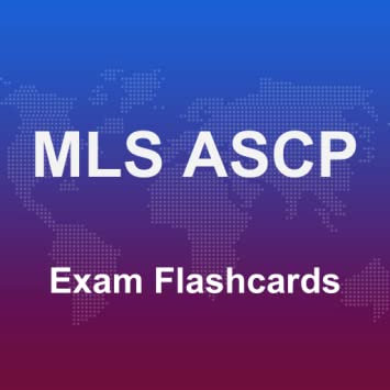 MLS ASCP Exam Flashcards 2017