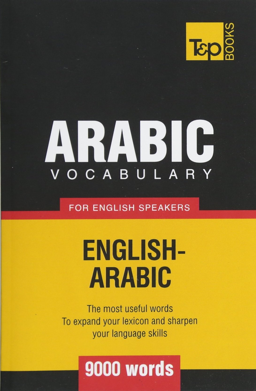 Arabic vocabulary for English speakers - 9000 words: Andrey