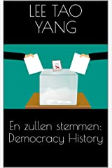 En zullen stemmen: Democracy History (Dutch Edition) Kindle Edition