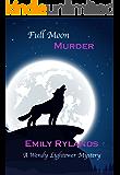 Full Moon Murder (Wendy Lightower Mystery Book 4)