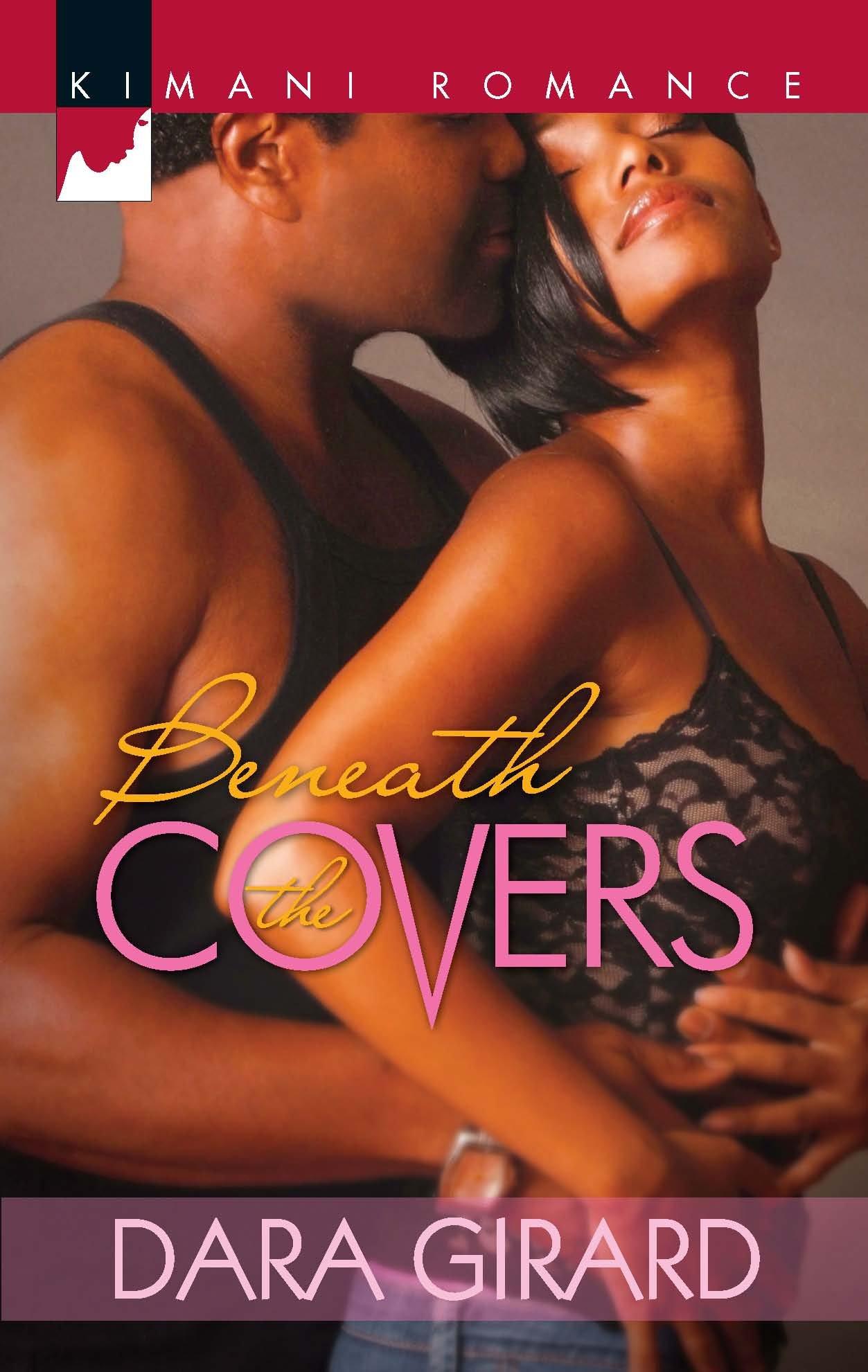 Amazon.com: Beneath the Covers (Kimani Romance) (9780373862078): Dara  Girard: Books