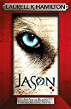 Jason (An Anita Blake, Vampire Hunter, novella) (Anita Blake, Vampire Hunter, Novels)