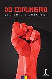 Do Comunismo: O destino de uma religião política