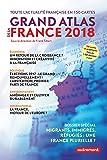 Grand Atlas de la France 2018 (Atlas/Monde)