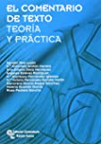 EL comentario de texto: Teoría y práctica (Manuales)