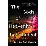 The Gods of Heavenly Punishment: A Novel