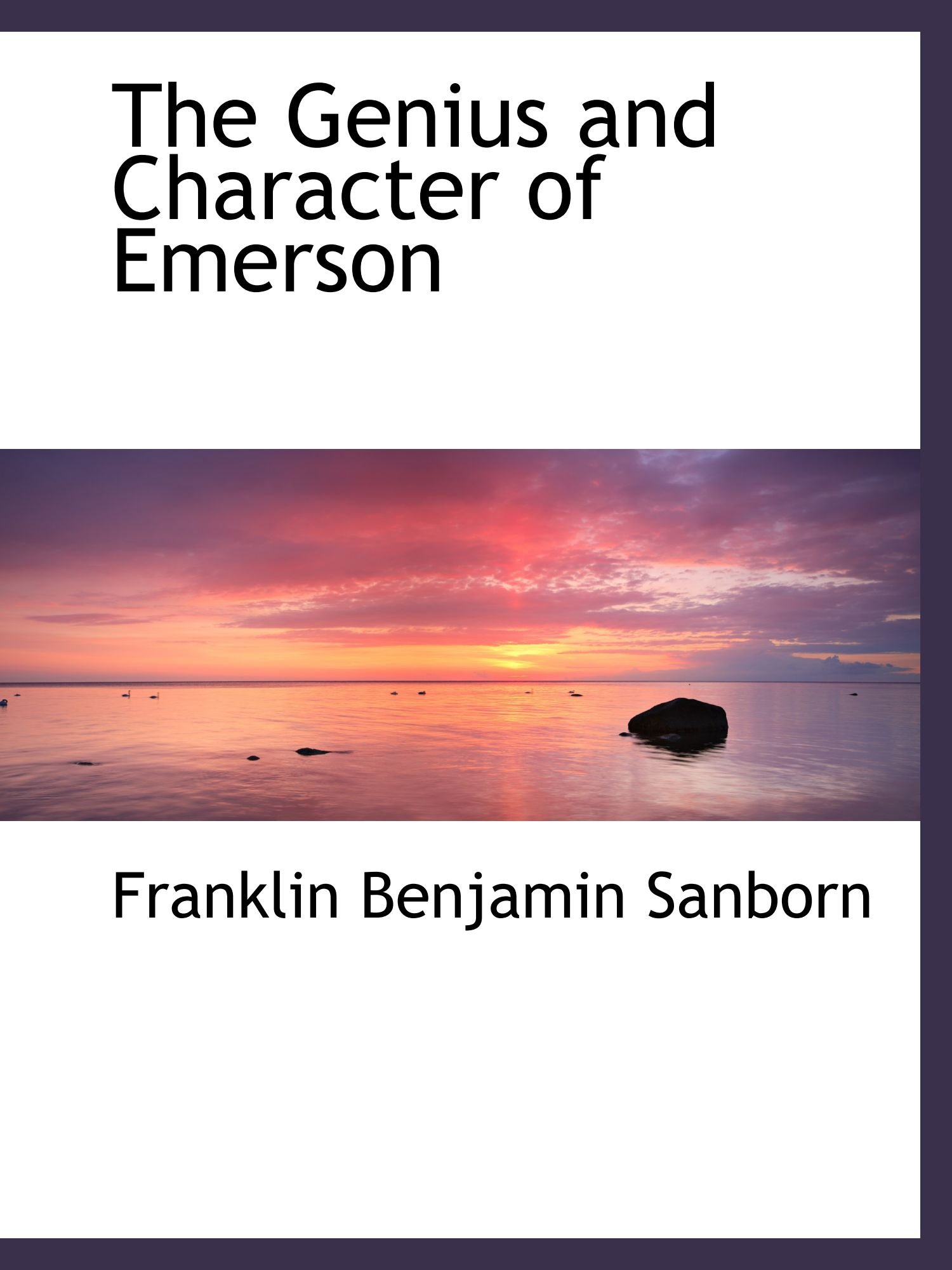 The Genius and Character of Emerson pdf