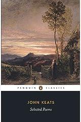 John Keats: Selected Poems (Penguin Classics: Poetry) Paperback