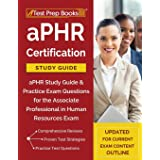 aPHR Certification Study Guide: aPHR Study Guide & Practice Exam Questions for the Associate Professional in Human Resources