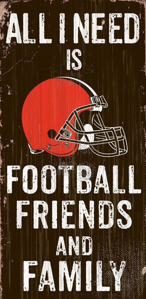 Fan Creations Need is Football, Family & Friends Sign Color Cleveland Browns, Multicolored