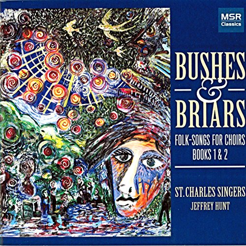 - Bushes & Briars: Folk-Songs for Choirs - Books 1 & 2 [Oxford University Press]