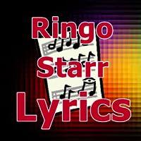 Lyrics for Ringo Starr