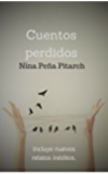 Cuentos perdidos (Spanish Edition)