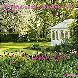 2012 British Country Gardens Wall Calendar English German French Italian Spanish And Dutch Edition Not Available NA 9783832750091 Amazon