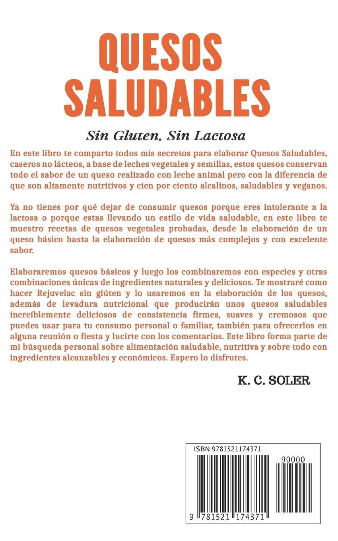 Quesos Saludables, Sin Gluten, Sin Lactosa: Recetas Fáciles ...