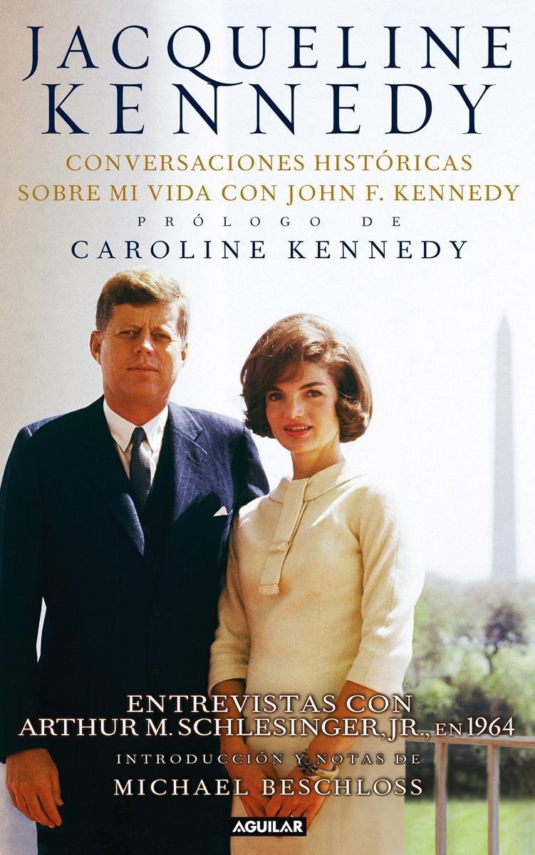 Jacqueline Kennedy: Conversaciones Hist�ricas Sobre Mi Vida Con John F  Kennedy (spanish Edition): Jacqueline Kennedy: 9781616058982: Amazon:  Books