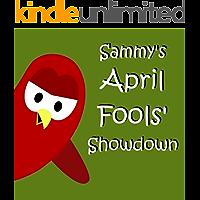 Sammy's April Fools' Showdown (Sammy Bird)