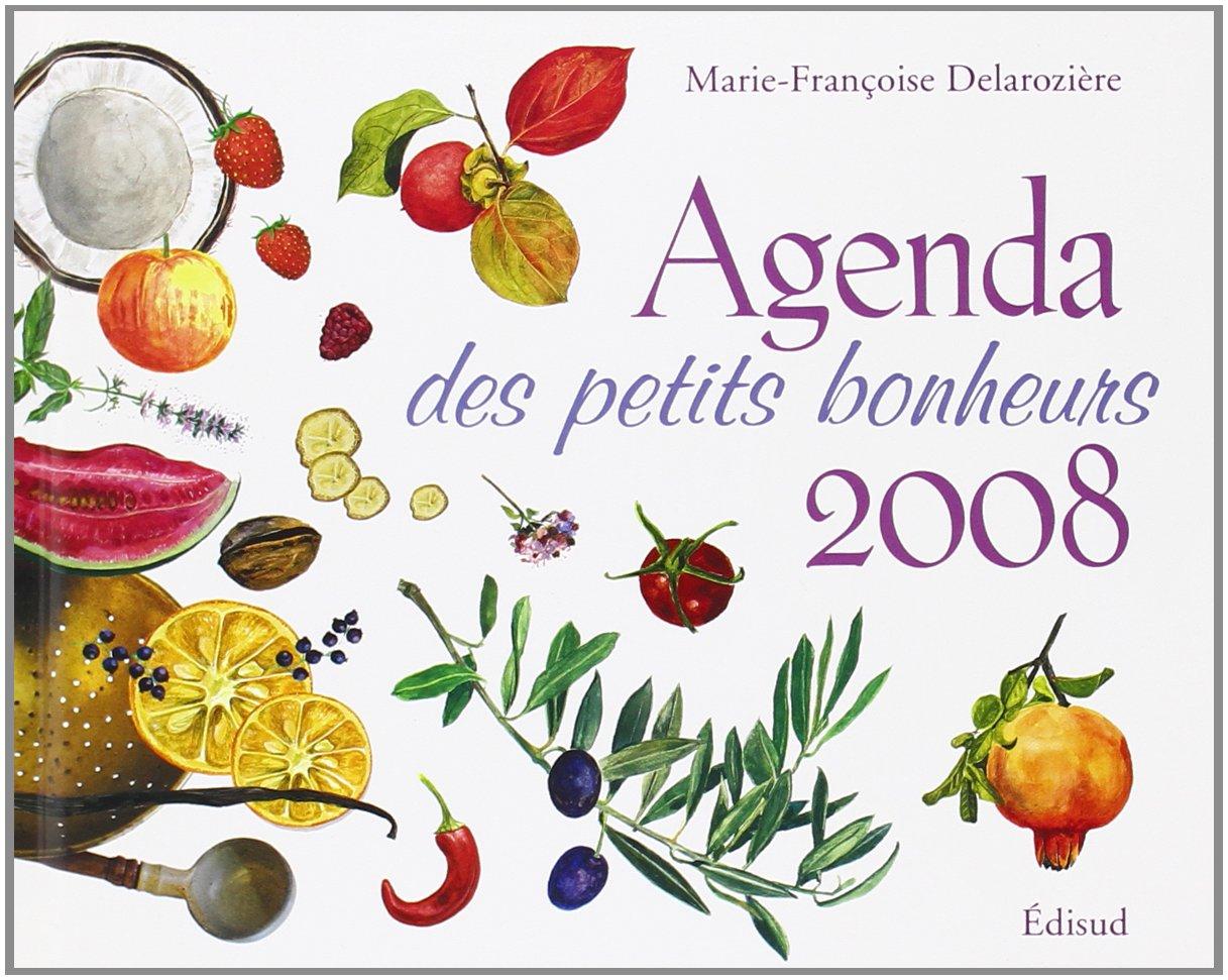 Agenda des Petits Bonheurs 2008: 9782744906756: Amazon.com ...