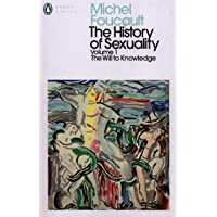 The History of Sexuality - Volume 1: The Will to Knowledge