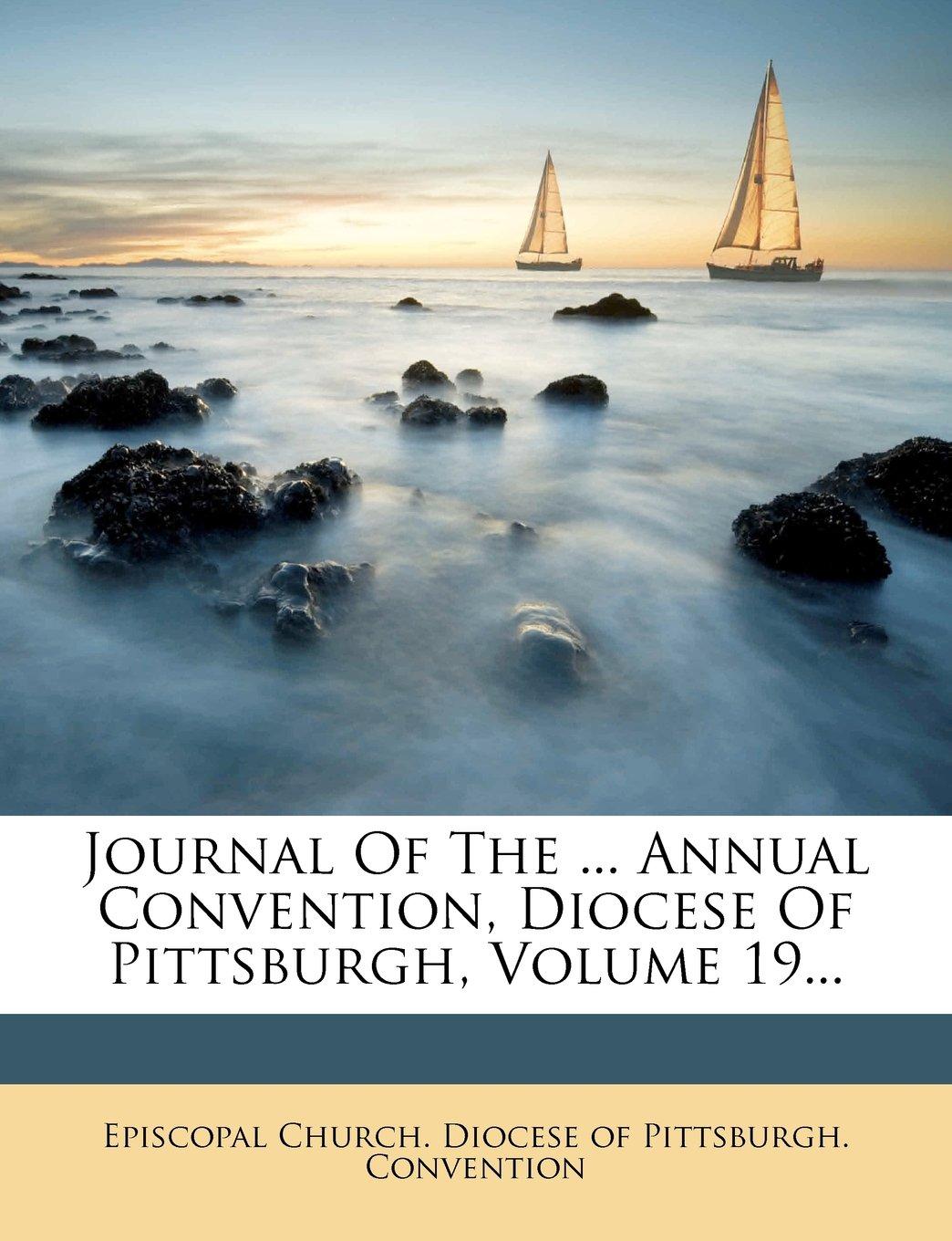 Journal Of The ... Annual Convention, Diocese Of Pittsburgh, Volume 19... pdf