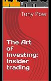 The Art of Investing: Insider trading