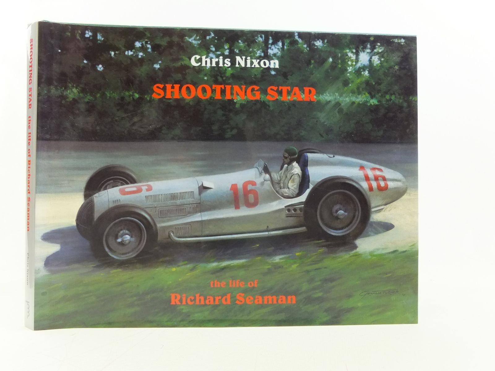 Shooting Star The Life of Richard Seaman Amazon Chris Nixon