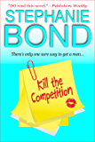 Kill the Competition (a humorous romantic mystery)