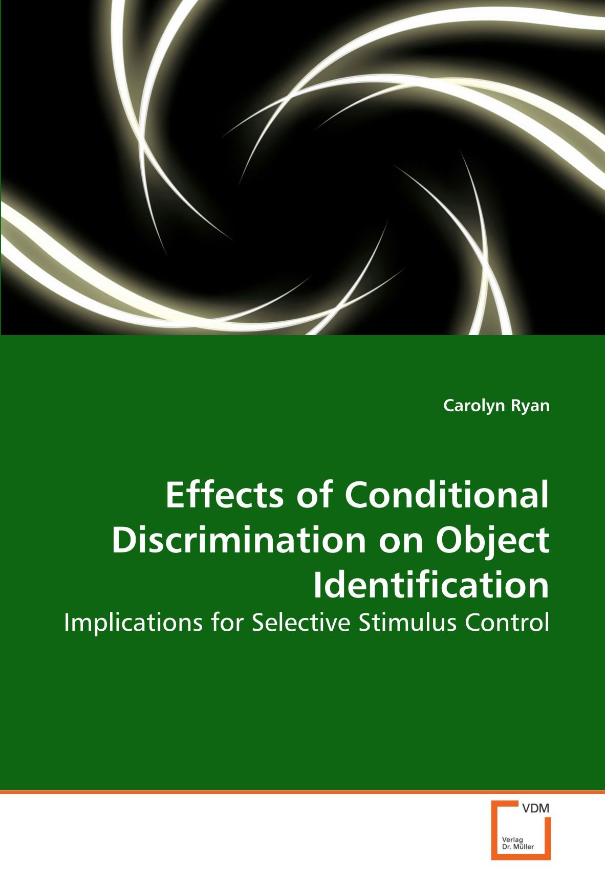 Read Online Effects of Conditional Discrimination on Object Identification: Implications for Selective Stimulus Control pdf