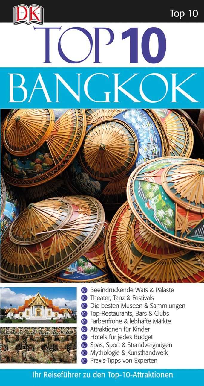 Top 10 Reiseführer Bangkok: mit Extrakarte