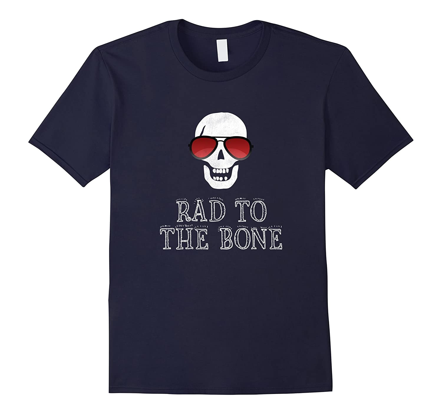Rad to the Bone | Funny Halloween T-Shirt-FL