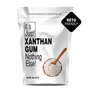 It's Just! Xanthan Gum, 8 oz. Nothing Else. Keto Friendly Baking, Non-GMO. Thickener for Sauces, Soups, Dressings. Personal-Care Products. Packaged in the USA!