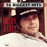 Bobby Bare: 16 Biggest Hits