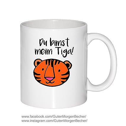 Becher Tiger Du Bimst Meim Tiga Spruch Tasse Guten Morgen