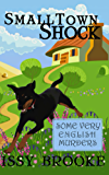 Small Town Shock (Some Very English Murders Book 1)