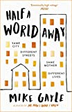 Half a World Away: The heart-warming, heart-breaking Richard and Judy Book Club selection