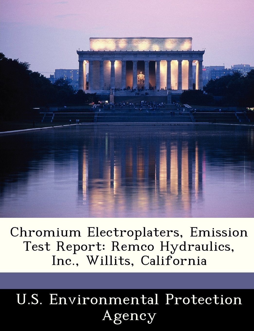 Chromium Electroplaters, Emission Test Report: Remco Hydraulics, Inc., Willits, California PDF