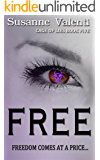 Free: Freedom comes at a price... (Cage of Lies Book 5)