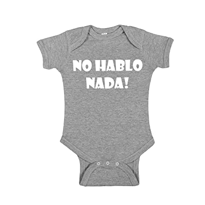 Hot Ass Tees Hablo Nada! Funny Baby Novelty One Piece Bodysuit