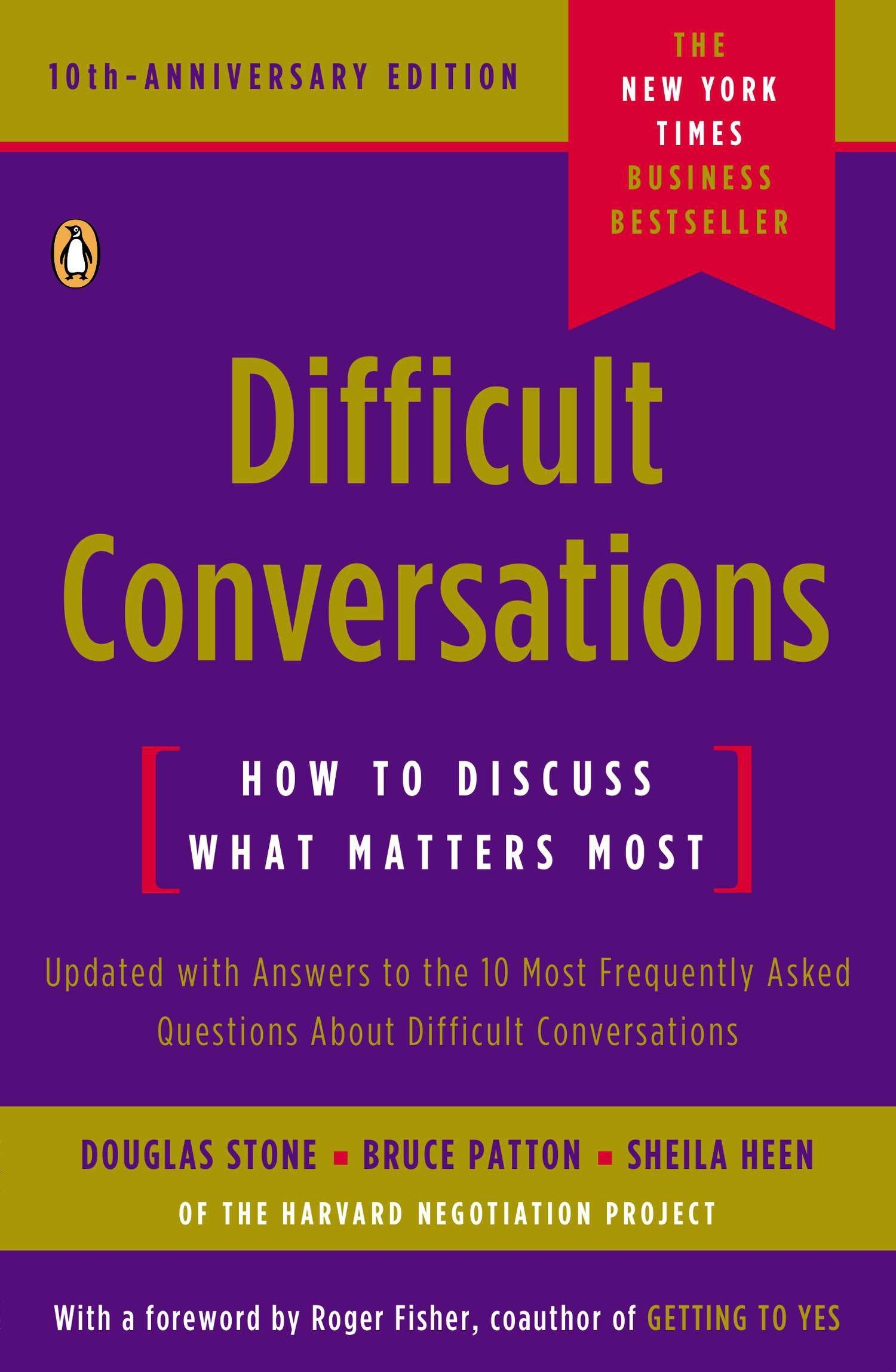 Difficult Conversations: How to Discuss What Matters Most: Stone, Douglas,  Patton, Bruce, Heen, Sheila, Fisher, Roger: 9780143118442: Amazon.com: Books