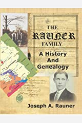 The Rauner Family: A History And Genealogy Paperback