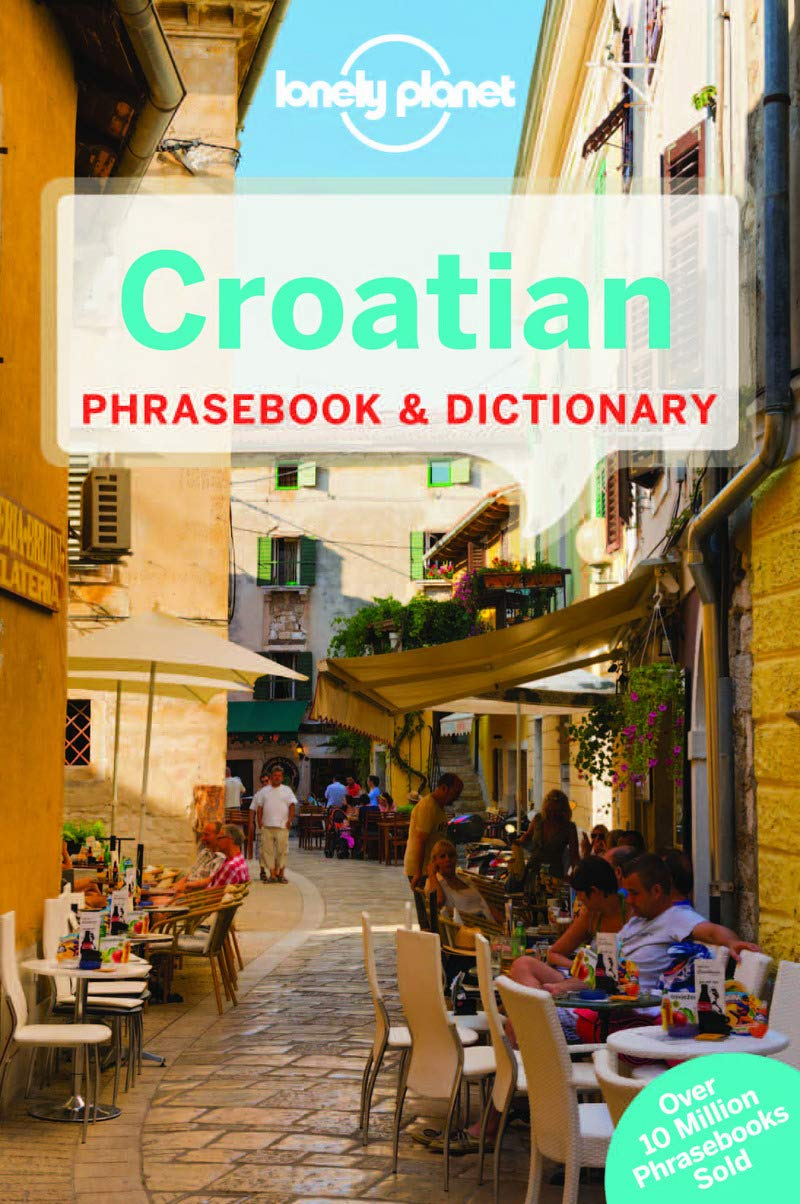 Lonely Planet Croatian Phrasebook And Dictionary  Phrasebooks