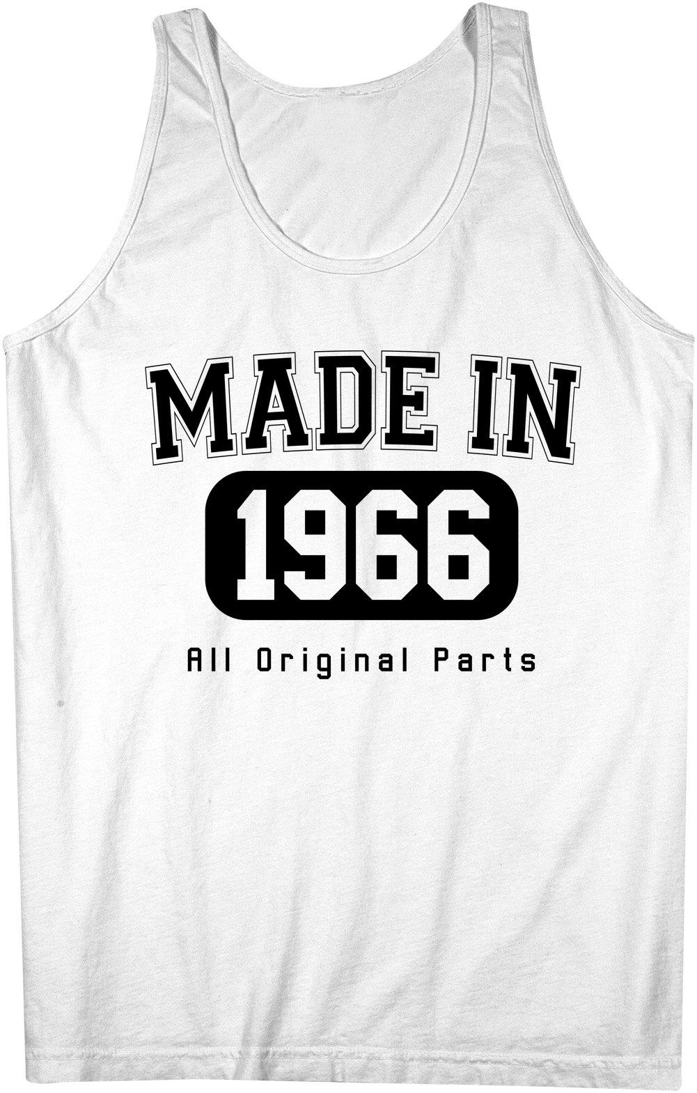 Made In 1966 All Original Parts Birthday Funny Sleeveless X 5093 Shirts